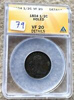 1804 DRAPED BUST HALF CENT GRADED ANACS VF 20 DETAILS HOLED GREAT FOR TYPE SET