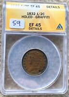 1832 CLASSIC HEAD HALF CENT GRADED ANACS EF 45 DETAILS HOLED GREAT FOR TYPE SET