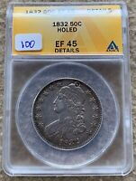 1832 CAPPED BUST HALF DOLLAR GRADED ANACS EF 45 DETAILS HOLED GREAT FOR TYPE SET