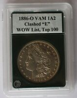 1886 O  VAM 1A2  CLASHED OBVERSE T, CLASHED REVERSE BER  TOP 100 & WOW LISTS