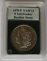 1878 P VAM 12,  8 TAIL FEATHER,  MAJOR DOUBLING ON COIN INCLUDING DOUBLED MOTTO