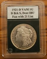 1921-D VAM 1G AWESOME DIE BREAK S, DAMAGED DENTICLES - FUN WITH 21 LIST