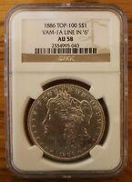 1886 P NCG AU58  VAM 1A  LINE IN 6, SLIGHTLY DOUBLED EAR   TOP 100 COIN
