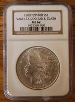 1888 P NGC GRADED MINT STATE 62 VAM 11A DOUBLED EAR, CLASHED OBVERSE