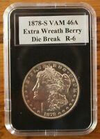 1878-S VAM 46A - ENGRAVED WING FEATHER, EXTRA WREATH BERRY DIE BREAK