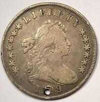 1799 DRAPED BUST SILVER DOLLAR $1   FINE DETAILS HOLED    TYPE COIN