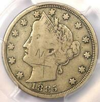 1885 LIBERTY NICKEL 5C - PCGS FINE DETAILS -  DATE CERTIFIED COIN