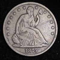 1875 S SEATED LIBERTY HALF DOLLAR CHOICE VF/XF  E201 FT