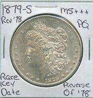 1879-S MORGAN DOLLAR  KEY DATE US MINT SILVER COIN PQ UNC MS REV OF '78