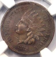 1872 INDIAN CENT 1C - NGC EXTRA FINE  DETAILS -  EARLY DATE CERTIFIED PENNY