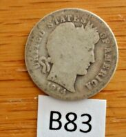 1914 D SILVER BARBER DIME  - CLEAR DATE AND MINT MARK B83