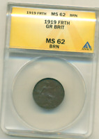 ANACS MS 62 1919 GREAT BRITAIN   FARTHING