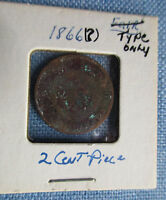 U.S. 1866? .. 2 CENT PIECE .. TYPE ONLY