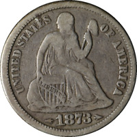1873-P SEATED LIBERTY DIME- ARROWS AT DATE GREAT DEALS FROM THE TECC BARGAIN BIN