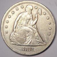 1871 SEATED LIBERTY SILVER DOLLAR $1 - AU DETAILS -  EARLY TYPE COIN