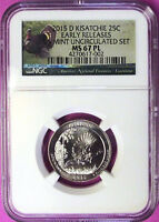 2015 D NGC MINT STATE 67 PL KISATCHIE NP QUARTER  PROOF-LIKE EARLY RELEASES