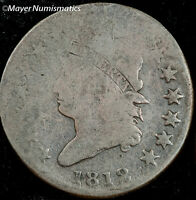 1812 CLASSIC HEAD LARGE CENT 1561.D0864 G  GOOD  S-290 R1 TOP SMOOSHED