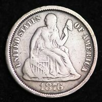 1876-S SEATED LIBERTY DIME CHOICE F SHIPS FREE E303 KCC
