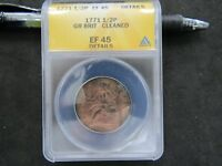 1771 GREAT BRITAIN 1/2 PENNY ANACS GRADED EF45 DETAILS CLEANED