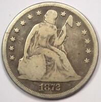 1872 SEATED LIBERTY SILVER DOLLAR $1 -VG DETAILS -  EARLY TYPE COIN