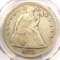 1871 SEATED LIBERTY SILVER DOLLAR $1 - PCGS VF30 -  CERTIFIED COIN