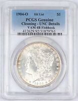 1904-O VAM 4B FISHHOOK MORGAN SILVER DOLLAR PCGS GENUINE UNC DETAILS CLEANING $1