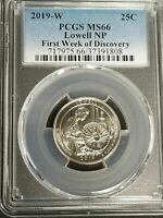 2019 W LOWELL QUARTER FIRST WEEK OF DISCOVERY PCGS MS66 25C