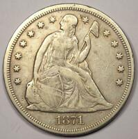 1871 SEATED LIBERTY SILVER DOLLAR $1 - VF DETAILS -  EARLY TYPE COIN