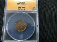 1862 INDIAN CENT MS FRESH ANACS SLAB WITH INTERESTING DIE FILE LINE BEHIND EYE