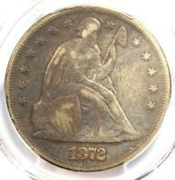 1872 SEATED LIBERTY SILVER DOLLAR $1 - PCGS FINE DETAILS -  CERTIFIED COIN