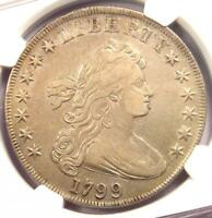 1799 DRAPED BUST SILVER DOLLAR $1 COIN - CERTIFIED NGC VF DETAIL - NEAR EXTRA FINE