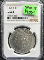 1878 S TOP 30 VAM 17 R5/6 MS BU NGC 63 MORGAN SILVER DOLLAR SHIPS INSURED FREE