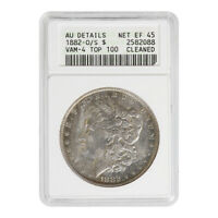 CERTIFIED MORGAN SILVER DOLLAR 1882-O/S TOP 100 VAM-4 AU DETAILS CLEANED ANACS