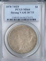 1878 7/8TF MORGAN DOLLAR STRONG VAM 38 7/5 MINT STATE 64 PCGS PA6278571