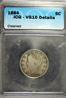 1884 - ICG VG10 DETAILS CLEANED LIBERTY NICKEL  B21371