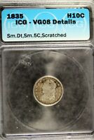 1836 - ICG VG08 DETAILS CAPPED BUST DIME  B18401