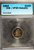 1832 - ICG VG30 DETAILS CORRODED CAPPED BUST DIME  B18404