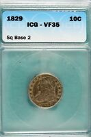 1829 - ICG VF35 CAPPED BUST DIME  B12770