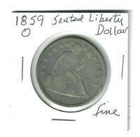 US 1859 O SEATED LIBERTY SILVER DOLLAR  IN FINE CONDITION