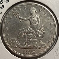 1875 S TRADE DOLLAR EXTRA FINE LIGHTLY CLEANED