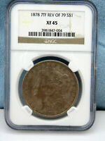 1878 7TF REV OF 79 MORGAN SILVER DOLLAR EXTRA FINE  45 BY NGC, SHIPS FREE