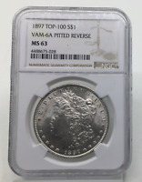 1897-P MORGAN SILVER DOLLAR TOP-100 VAM-6A PITTED REVERSE MINT STATE 63 NGC MINT STATE 63