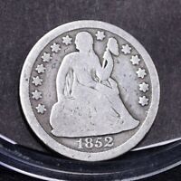1852 SEATED LIBERTY DIME - VG DETAILS 31904