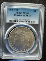 3  PCGS SLABBED 1878 7TF REVERSE OF 1878 MORGAN SILVER DOLLARS SHIPS FREE