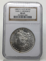 1880/9-S HOT-50 MORGAN SILVER DOLLAR VAM-11 MEDIUM S MINT STATE 63 NGC CERTIFIED MINT STATE 63 $1