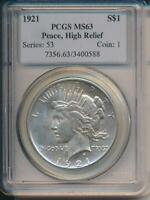 1921 S SILVER PEACE DOLLAR PCGS MINT STATE 63 HIGH RELIEF
