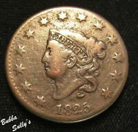 1825 CORONET HEAD LARGE CENT <> N 3 R3 CLOSE DATE/STAR 6 LEF