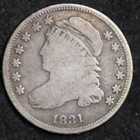 1831 CAPPED BUST DIME CHOICE SHIPS FREE E298 UCE