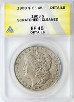 1903 $1 MORGAN DOLLAR ANACS EF45 DETAILS SCRATCHED CLEANED