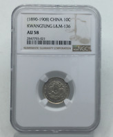 1908 CHINA KWANGTUNG L&M-136 10 CENTS AU 58 NGC CERTIFIED AU58 SILVER 10C